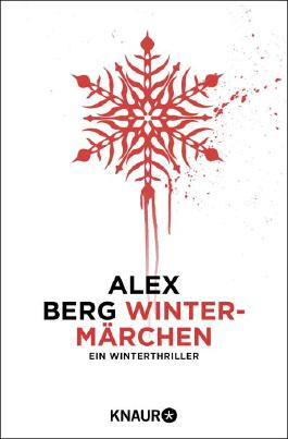 Wintermärchen: Ein Winterthriller (Kindle Single)