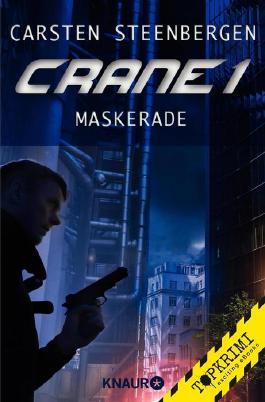 Crane 1 - Maskerade