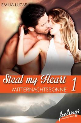 Steal my heart -  Mitternachtssonne
