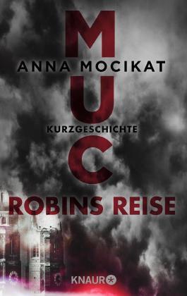 MUC - Robins Reise