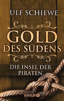Gold des Südens - Die Insel der Piraten