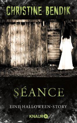 Séance: Eine Halloween-Story (KNAUR eRIGINALS)