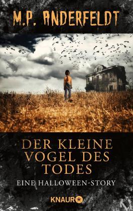 Der kleine Vogel des Todes: Eine Halloween-Story (KNAUR eRIGINALS)