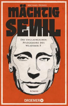 Mächtig senil: Die unglaublichen Pflegejahre des Wladimir P.