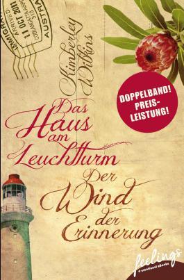 Das Haus am Leuchtturm & Der Wind der Erinnerung: Zwei Romane in einem Band
