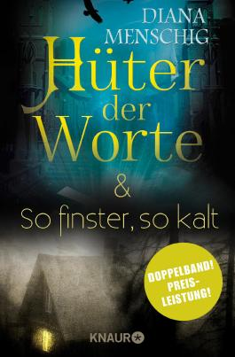 Hüter der Worte & So finster, so kalt: Zwei Romane in einem Band