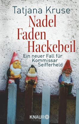 Nadel, Faden, Hackebeil