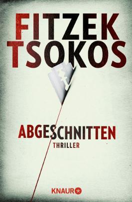 Abgeschnitten Von Sebastian Fitzek Bei Lovelybooks Krimi Und Thriller
