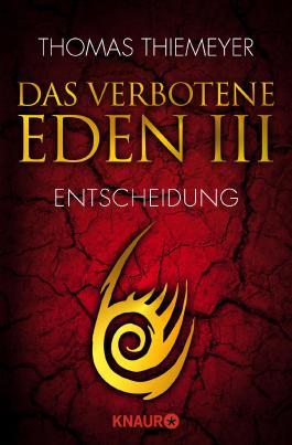 Das verbotene Eden 3 - Entscheidung