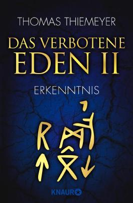 Das verbotene Eden - Erkenntnis