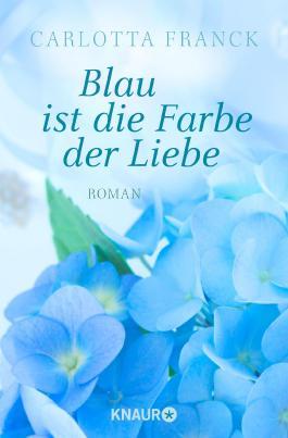 Blau ist die Farbe der Liebe