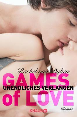 Games of Love - Unendliches Verlangen