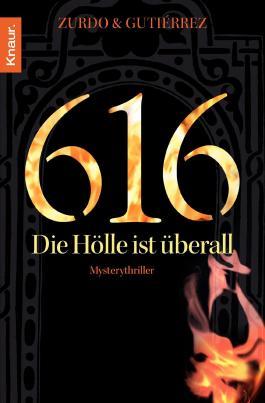 616 - Die Hölle ist überall: Mysterythriller