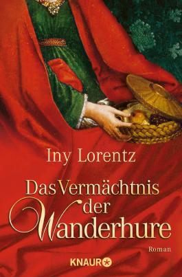 Die Wanderhure von Iny Lorentz
