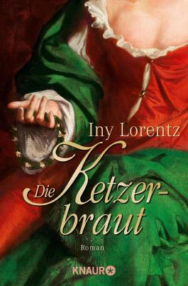Die Ketzerbraut von Iny Lorentz