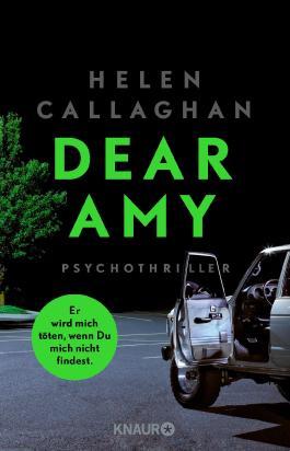 Dear Amy - Er wird mich töten, wenn Du mich nicht findest