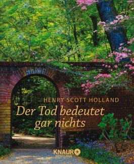 Der Tod Bedeutet Gar Nichts Von Henry Scott Holland Bei