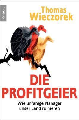 Die Profitgeier