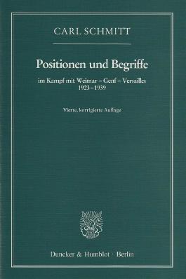 Positionen und Begriffe, im Kampf mit Weimar - Genf - Versailles 1923-1939