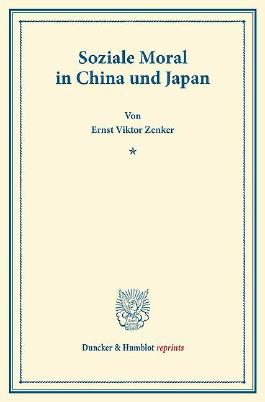 Soziale Moral in China und Japan.