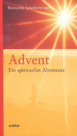 Advent - ein spirituelles Abenteuer