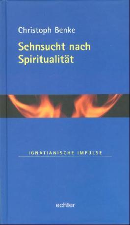 Sehnsucht nach Spiritualität