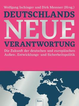 Deutschlands neue Verantwortung