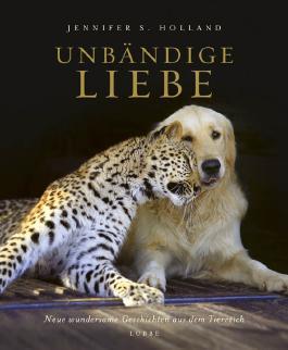 Unbändige Liebe