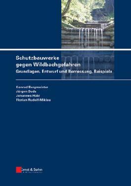Schutzbauwerke Gegen Wildbachgefahren