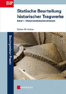 Statische Beurteilung historischer Tragwerke