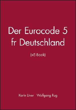 Der Eurocode 5 für Deutschland, m. E-Book
