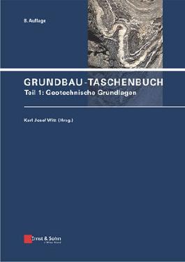 Grundbau-Taschenbuch: Teile 1-3 / Grundbau-Taschenbuch: Teil 1: Geotechnische Grundlagen