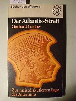 Der Atlantis-Streit - zur meist diskutierten Sage des Altertums