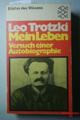 Leon Trotzki Mein Leben - Versuch einer Autobiographie (Bücher des Wissens)