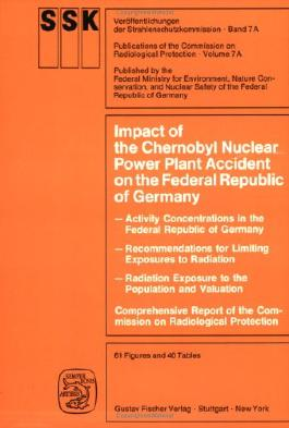 Impact of the Chernobyl Nuclear Power Plant Accident on the Federal Republic of Germany: Activity Concentrations in the FDR - Recommendations for ... of the Commission on Radiological Protection)