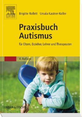 Praxisbuch Autismus