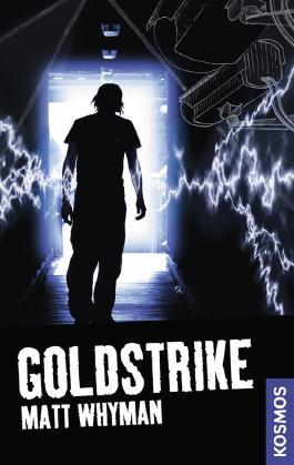 21st Century Thrill: Goldstrike