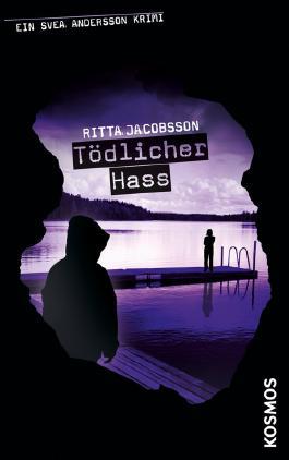 Ein Svea Andersson Krimi, 5, Tödlicher Hass