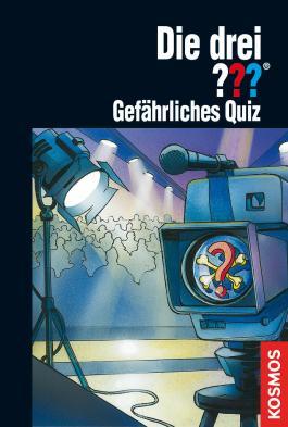Die drei ???, Gefährliches Quiz (drei Fragezeichen) (German Edition)