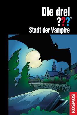 Die drei ???, Stadt der Vampire (drei Fragezeichen) (German Edition)