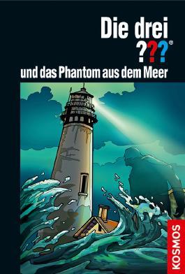 Die drei ??? und das Phantom aus dem Meer