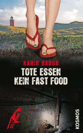 Tote essen kein Fast Food: Syltkrimi