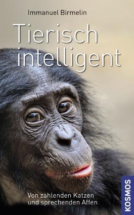 Tierisch intelligent: Von zählenden Katzen und sprechenden Affen