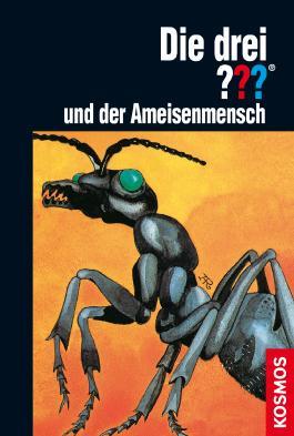 Die drei ??? und der Ameisenmensch