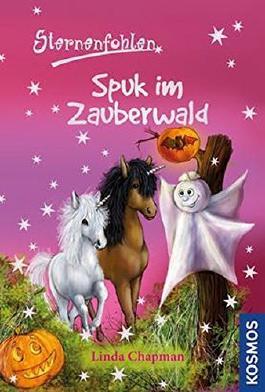 Sternenfohlen - Spuk im Zauberwald