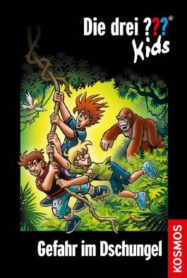 Die drei ??? Kids - Gefahr im Dschungel