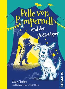 Pelle von Pimpernell, 2, und der Geistertiger