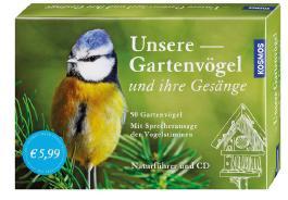 Unsere Gartenvögel und ihre Gesänge
