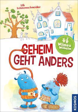 Wilhelm & Wilma - Geheim geht anders