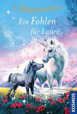 Sternenschweif Band 40: Ein Fohlen für Laura